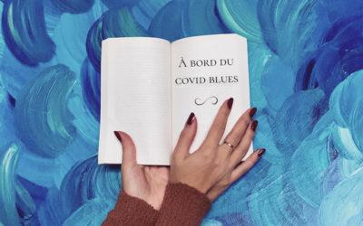 Le covid blues, l'autre symptôme que l'on tente de surmonter
